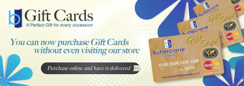 A Buttercrane Gift Card Of Course Its Perfect To Let Those Lucky People Choose Exactly Whatever They Want At Newry Shops Be It Birthday